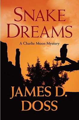 Image for Snake Dreams  (Charlie Moon, Book 13)