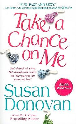 Take a Chance on Me, Susan Donovan