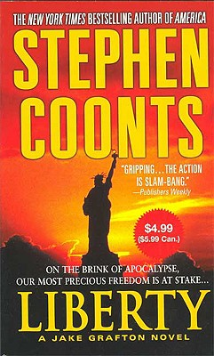 Liberty (Jake Grafton Novels), Stephen Coonts