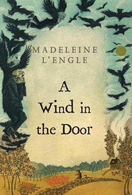 WIND IN THE DOOR (TIME QUARTET, NO 2), L'ENGLE, MADELEINE