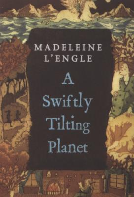 SWIFTLY TILTING PLANET (TIME QUARTET, NO 3), L'ENGLE, MADELEINE