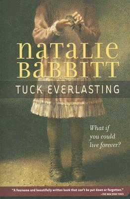 TUCK EVERLASTING, BABBITT, NATALIE