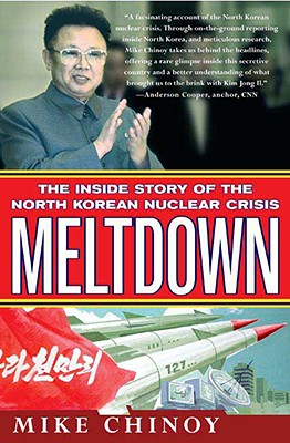Image for MELTDOWN THE INSIDE STORY OF THE NORTH KOREAN NUCLEAR CRISIS