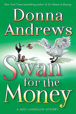 Swan for the Money, Andrews, Donna