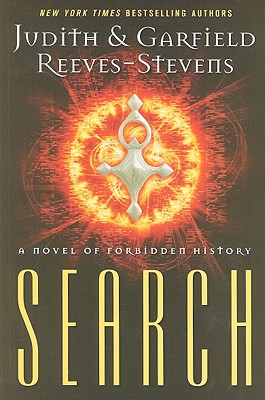 Search: A Novel of Forbidden History, Reeves-Stevens, Judith & Garfield