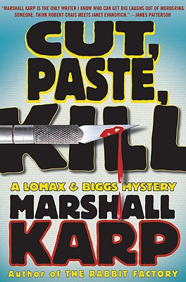 Image for Cut, Paste, Kill: A Lomax & Biggs Mystery