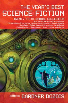 Image for The Year's Best Science Fiction: Twenty-Fifth Annual Collection (Year's Best Science Fiction)
