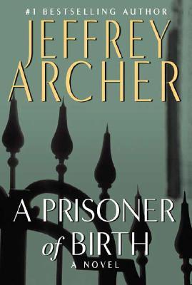 A Prisoner of Birth, Archer, Jeffrey