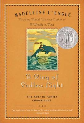 A Ring of Endless Light: The Austin Family Chronicles, Book 4, MADELEINE L'ENGLE
