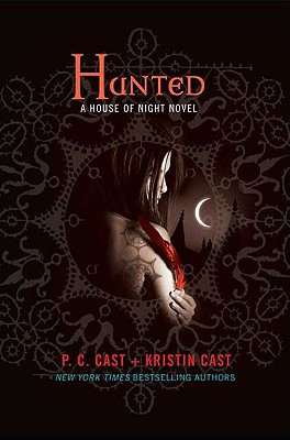 Hunted (House of Night, Book 5), Cast,P. C./Cast,Krist