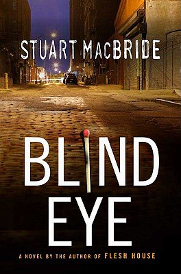 Blind Eye (Logan McRae), STUART MACBRIDE