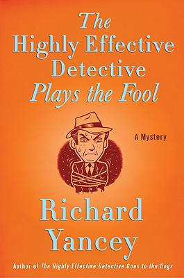 Image for The Highly Effective Detective Plays the Fool