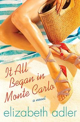 It All Began In Monte Carlo, Elizabeth Adler