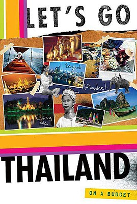 Let's Go Thailand 4th Edition, Let's Go Inc.
