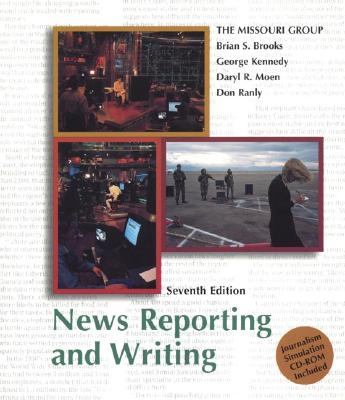 Image for News Reporting and Writing 7e & Journalism Simulation CD-Rom