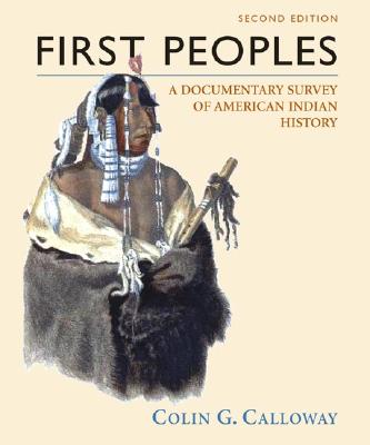 Image for FIRST PEOPLES: A DOCUMENTARY SURVEY OF AMERICAN INDIAN HISTORY