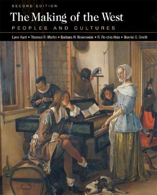 Image for The Making of the West: Peoples and Cultures