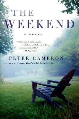 The Weekend: A Novel, Cameron, Peter