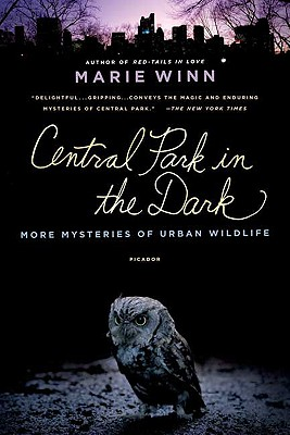 Image for Central Park in the Dark: More Mysteries of Urban Wildlife