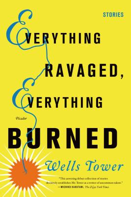 Image for Everything Ravaged, Everything Burned: Stories