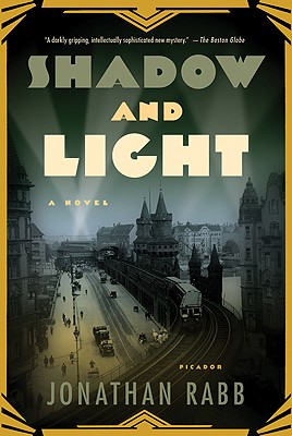 Shadow and Light: A Novel (Detective Inspector Nikolai Hoffner), Rabb, Jonathan