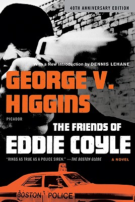 The Friends of Eddie Coyle, Higgins, George V.