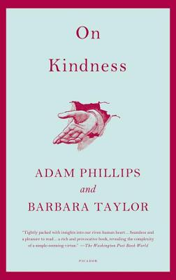 On Kindness, Phillips, Adam; Taylor, Barbara