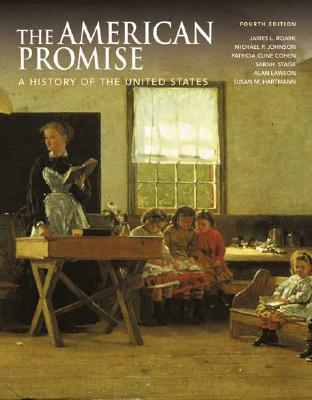 Image for The American Promise, Combined Version (Volumes I & II): A History of the United States