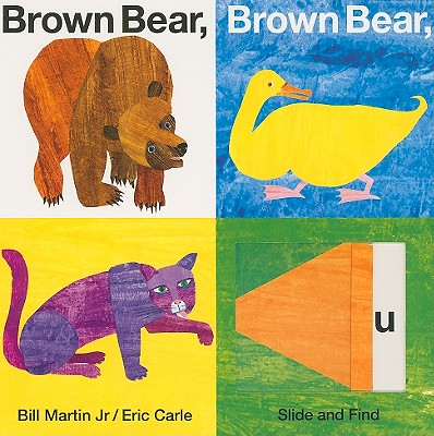 Image for Brown Bear, Brown Bear, What Do You See? (slide and find)