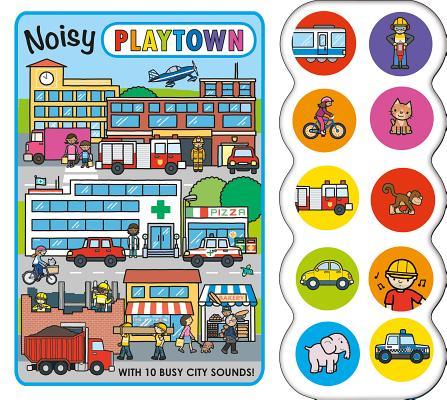 Noisy Playtown, Roger Priddy