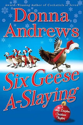 Six Geese A-Slaying (Meg Langslow Mysteries), Donna Andrews