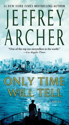 ONLY TIME WILL TELL (CLIFTON CHRONICLES, NO 1), ARCHER, JEFFREY