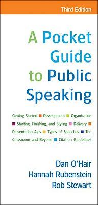 A Pocket Guide to Public Speaking, Dan O'Hair, Hannah Rubenstein, Rob Stewart