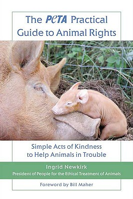 Image for PETA PRACTICAL GUIDE TO ANIMAL RIGHTS :