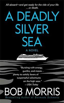 A Deadly Silver Sea (Zack Chasteen), Bob Morris