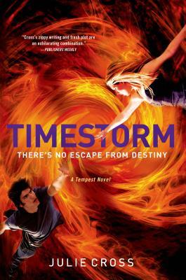Timestorm: A Tempest Novel, Julie Cross