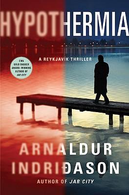 Hypothermia: An Inspector Erlendur Novel (Reykjavik Thriller), Arnaldur Indridason