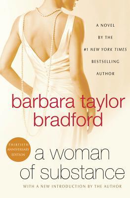 WOMAN OF SUBSTANCE, BRADFORD, BARBARA TAYLOR