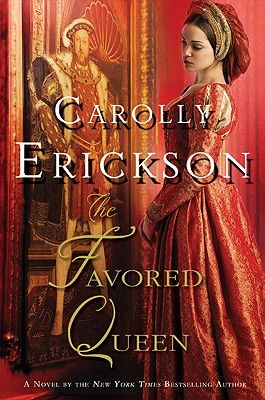 Image for The Favored Queen: A Novel of Henry VIII's Third Wife