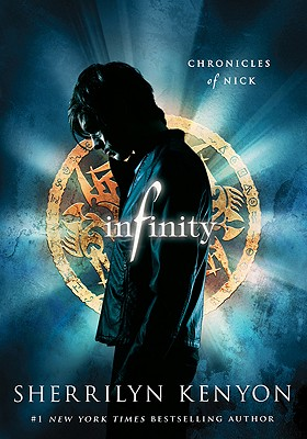 Infinity: Chronicles of Nick, Kenyon, Sherrilyn