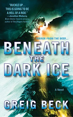 Image for BENEATH THE DARK ICE