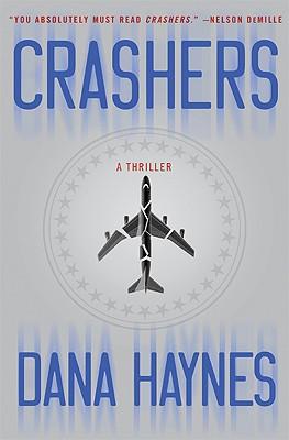 Crashers, Dana Haynes