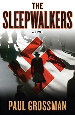 The Sleepwalkers (Willi Kraus Series), Grossman, Paul