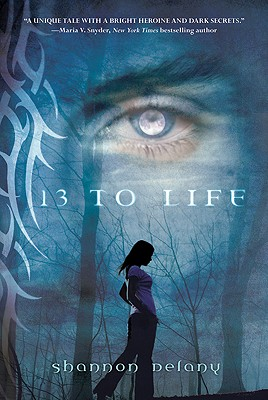 13 to Life, Shannon Delany