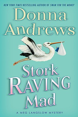 Image for Stork Raving Mad  A Meg Langslow Mystery