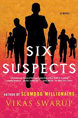 Six Suspects: A Novel, Swarup, Vikas
