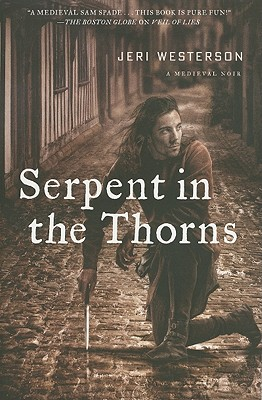 Serpent in the Thorns  A Medieval Noir, Westerson, Jeri