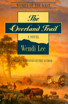 Image for The Overland Trail (Women of the West)