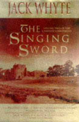 Image for The Singing Sword (The Camulod Chronicles, Book 2)