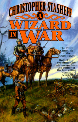 "Image for ""A Wizard in War: The Third Chronicle of the Rogue Wizard (The Rogue Wizard Series, No 3)"""
